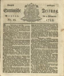 Königlich privilegirte Stettinische Zeitung. 1788 No. 10 + Beylage