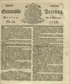 Königlich privilegirte Stettinische Zeitung. 1788 No. 22 + Beylage