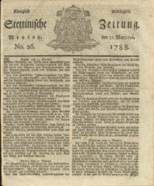 Königlich privilegirte Stettinische Zeitung. 1788 No. 26