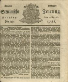 Königlich privilegirte Stettinische Zeitung. 1788 No. 27 + Beylage