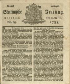 Königlich privilegirte Stettinische Zeitung. 1788 No. 29 + Beylage