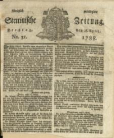 Königlich privilegirte Stettinische Zeitung. 1788 No. 31