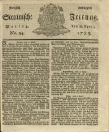 Königlich privilegirte Stettinische Zeitung. 1788 No. 34 + Beylage