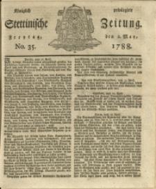 Königlich privilegirte Stettinische Zeitung. 1788 No. 35 + Beylage