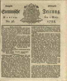 Königlich privilegirte Stettinische Zeitung. 1788 No. 36