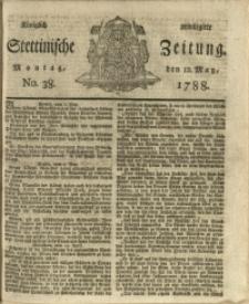 Königlich privilegirte Stettinische Zeitung. 1788 No. 38