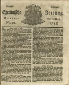 Königlich privilegirte Stettinische Zeitung. 1788 No. 40