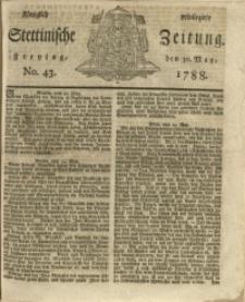 Königlich privilegirte Stettinische Zeitung. 1788 No. 43 + Beylage