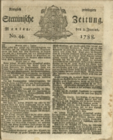 Königlich privilegirte Stettinische Zeitung. 1788 No. 44