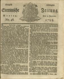 Königlich privilegirte Stettinische Zeitung. 1788 No. 46