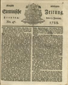 Königlich privilegirte Stettinische Zeitung. 1788 No. 47 + Beylage