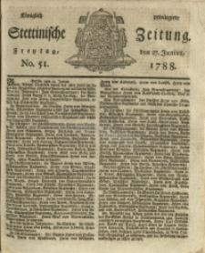 Königlich privilegirte Stettinische Zeitung. 1788 No. 51 + Beylage