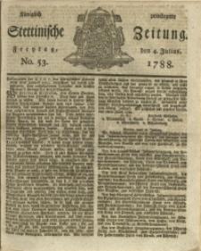Königlich privilegirte Stettinische Zeitung. 1788 No. 53 + Beylage