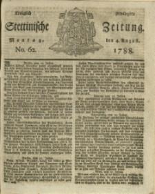 Königlich privilegirte Stettinische Zeitung. 1788 No. 62 + Beylage