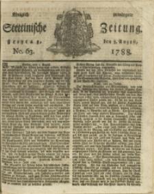 Königlich privilegirte Stettinische Zeitung. 1788 No. 63 + Beylage