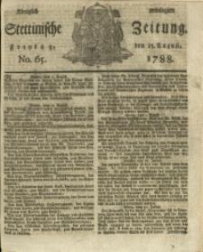 Königlich privilegirte Stettinische Zeitung. 1788 No. 65 + Beylage