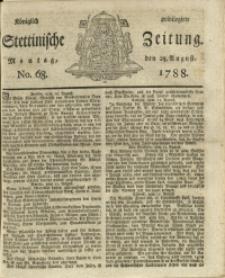 Königlich privilegirte Stettinische Zeitung. 1788 No. 68