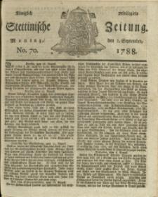 Königlich privilegirte Stettinische Zeitung. 1788 No. 70 + Beylage