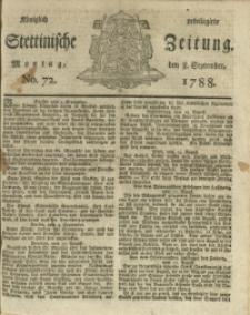 Königlich privilegirte Stettinische Zeitung. 1788 No. 72 + Beylage