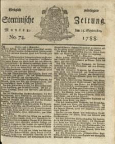Königlich privilegirte Stettinische Zeitung. 1788 No. 74 + Beylage