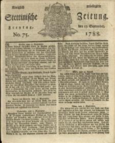Königlich privilegirte Stettinische Zeitung. 1788 No. 75