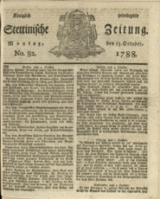 Königlich privilegirte Stettinische Zeitung. 1788 No. 82