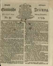 Königlich privilegirte Stettinische Zeitung. 1788 No. 85 + Beylage
