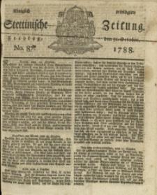 Königlich privilegirte Stettinische Zeitung. 1788 No. 87 + Beylage