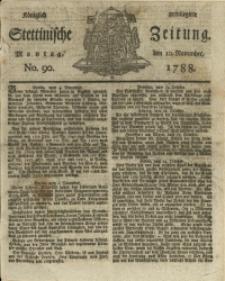Königlich privilegirte Stettinische Zeitung. 1788 No. 90