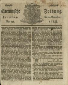 Königlich privilegirte Stettinische Zeitung. 1788 No. 91