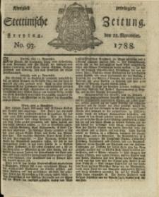 Königlich privilegirte Stettinische Zeitung. 1788 No. 93
