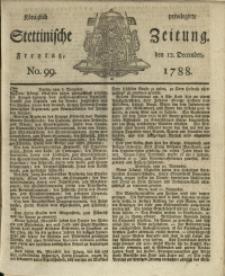 Königlich privilegirte Stettinische Zeitung. 1788 No. 99 + Beylage