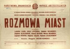 [Afisz] Rozmowa Miast : montaż słowno-muzyczny Tadeusza Kubiaka i Kaz. Winklera.