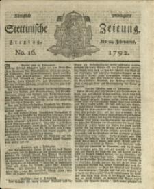 Königlich privilegirte Stettinische Zeitung. 1792 No. 16