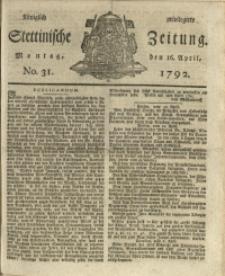 Königlich privilegirte Stettinische Zeitung. 1792 No. 31