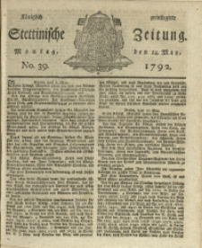 Königlich privilegirte Stettinische Zeitung. 1792 No. 39
