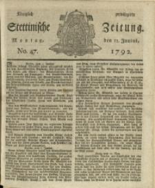 Königlich privilegirte Stettinische Zeitung. 1792 No. 47 + Beylage
