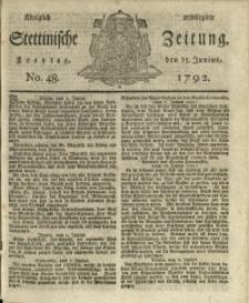 Königlich privilegirte Stettinische Zeitung. 1792 No. 48