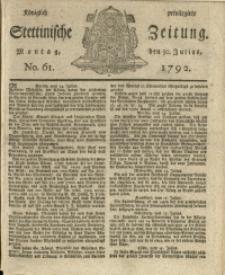 Königlich privilegirte Stettinische Zeitung. 1792 No. 61 + Beylage