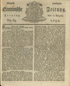 Königlich privilegirte Stettinische Zeitung. 1792 No. 64 + Beylage