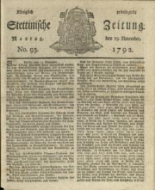 Königlich privilegirte Stettinische Zeitung. 1792 No. 93 + Beylage