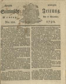 Königlich privilegirte Stettinische Zeitung. 1792 No. 101