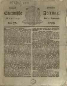 Königlich privilegirte Stettinische Zeitung. 1798 No. 77