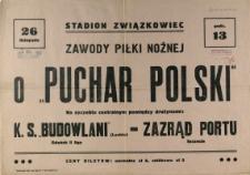 """[Afisz] Zawody Piłki Nożnej o """"Puchar Polski"""""""