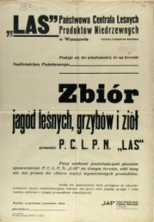 """[Afisz. Inc.:] """"LAS"""" Państwowa Centrala Leśnych Produktów Niedrzewnych w Warszawie"""