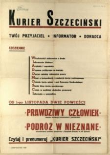 [Afisz] Kurier Szczeciński : Twój Przyjaciel, Informator, Doradca