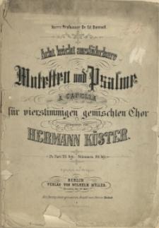 Acht leicht ausführbare Motetten und Psalme : a cappella für vierstimmigen gemischten Chor