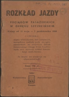 Rozkład jazdy pociągów pasażerskich w okręgu szczecińskim : ważny od 14 maja do 7 października 1950 r.