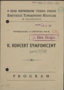 II. Koncert Symfoniczny : Program