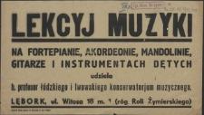 [Inc.:] Lekcyj muzyki na fortepianie, akordeonie, mandolinie i instrumentach dętych